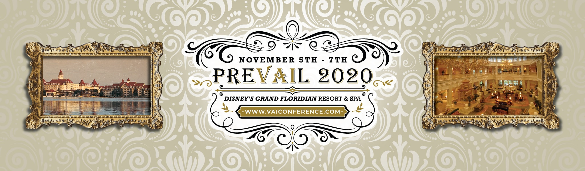 Prevail 2020 | Save the Date November 5th-7th Disney's Grand Floridian Resort & Spa